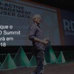 O que o RD Summit trará em 2018