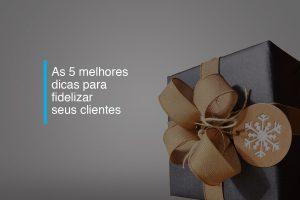 As 5 melhores dicas para fidelizar seus clientes | Agência 904