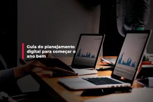 Guia do planejamento digital para começar 2020 bem | Agência 904