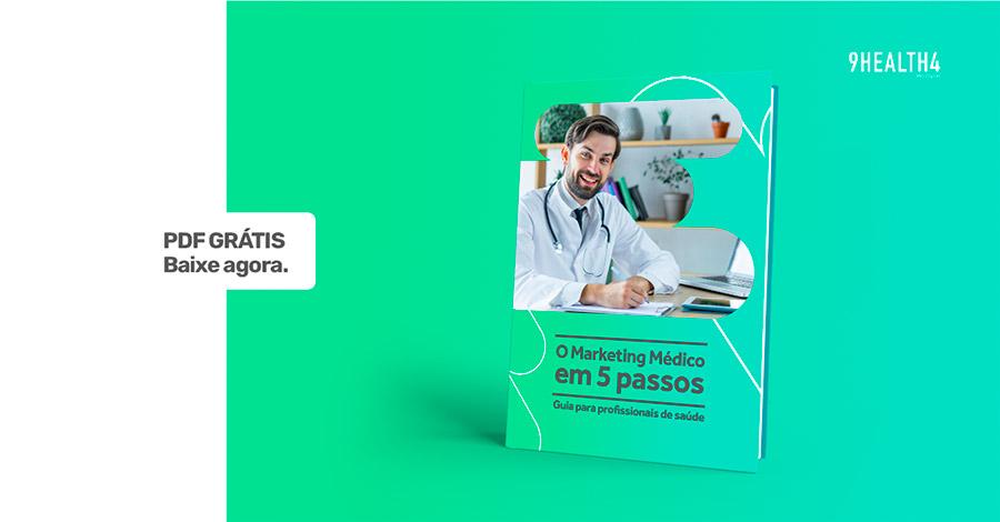 eBook: O Marketing Médico em 5 passos | Agência 9ZERO4
